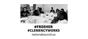 #FreeHer #ClemencyWorks Campaign